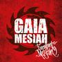 Gaia Mesiah (ne)chybuje
