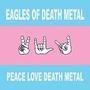 Peace, Love, Death Metal - recenze