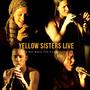 Čtveřici Yellow Sisters je radost poslouchat