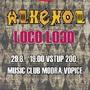 Na Open Air v klubu Modrá Vopice to rozbalí Alkehol a Loco Loco