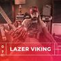 Lazer Viking a Acute Dose míří do Budapešti na festival Bush