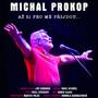 Film o Michalu Prokopovi bude mít na Krásných ztrátách Live premiéru