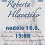 Koncert na památku Roberta Hlavatého bude znít Modrou Vopicí